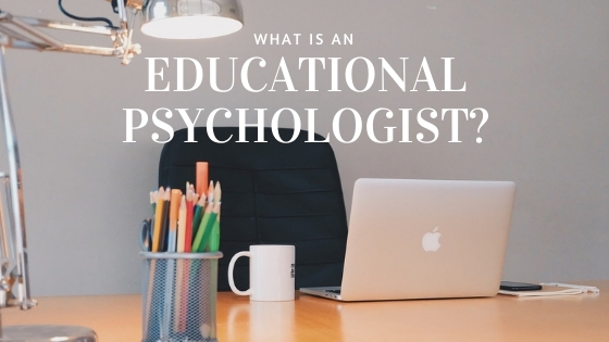 What is an educational psychologist?