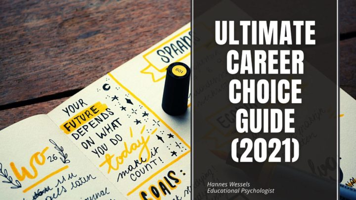 The Ultimate Guide to Making Great Career Choices (2021)